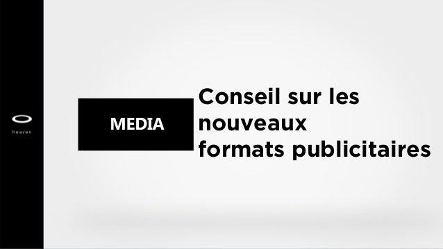 Conseil sur les nouveaux formats publicitaires
