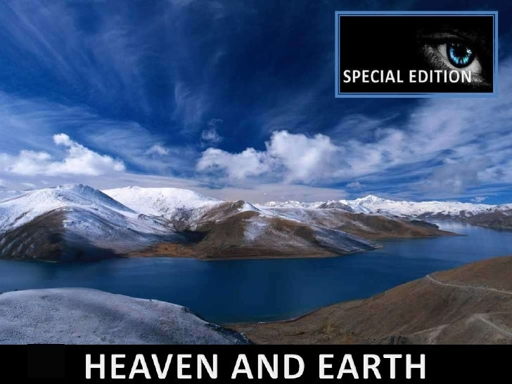 HEAVEN AND EARTH<br />