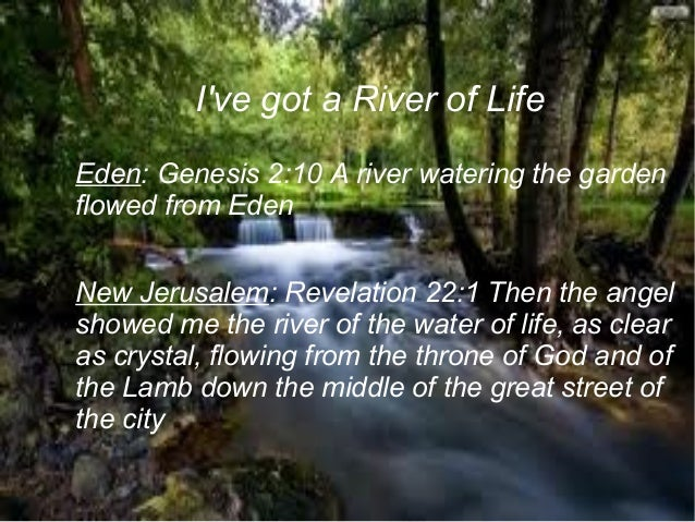 Heaven can 39 t wait River flowing from the garden of eden