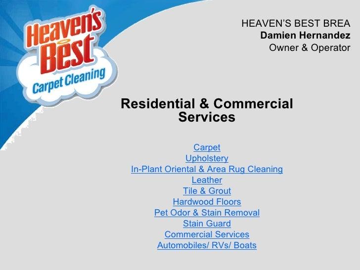 HEAVEN'S BEST BREA                              Damien Hernandez                               Owner & OperatorResidential...