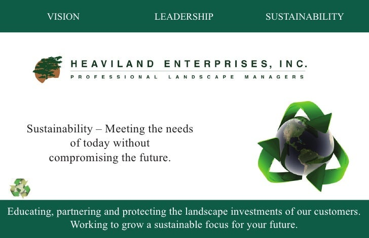 VISION                   LEADERSHIP               SUSTAINABILITY         Sustainability – Meeting the needs             of...