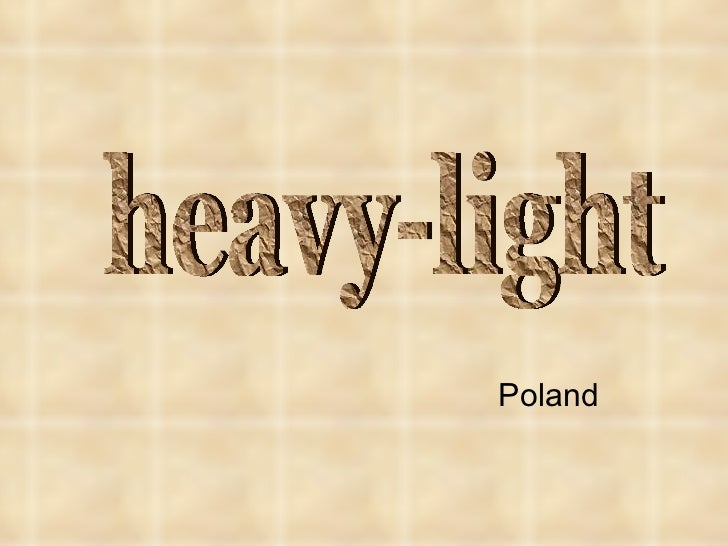 Poland heavy-light