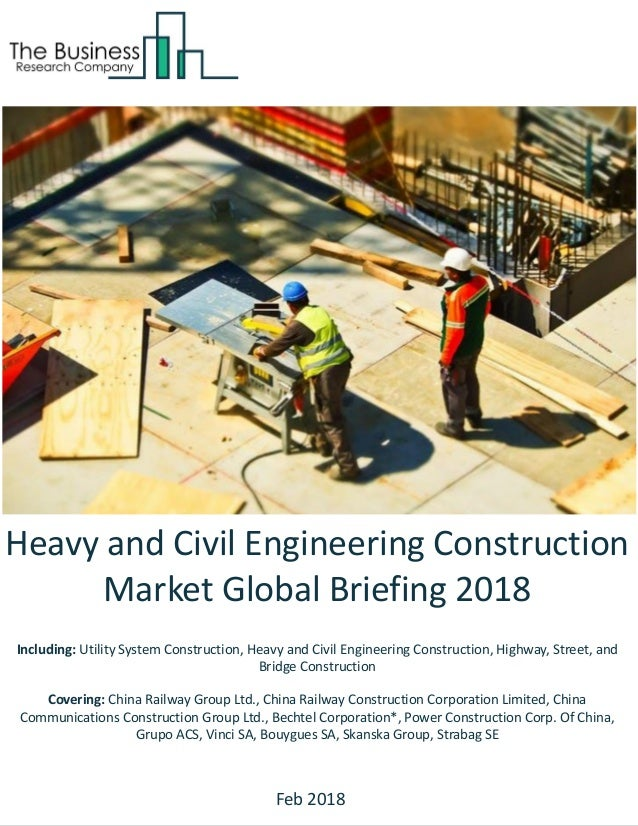 Heavy and Civil Engineering Construction Market Global