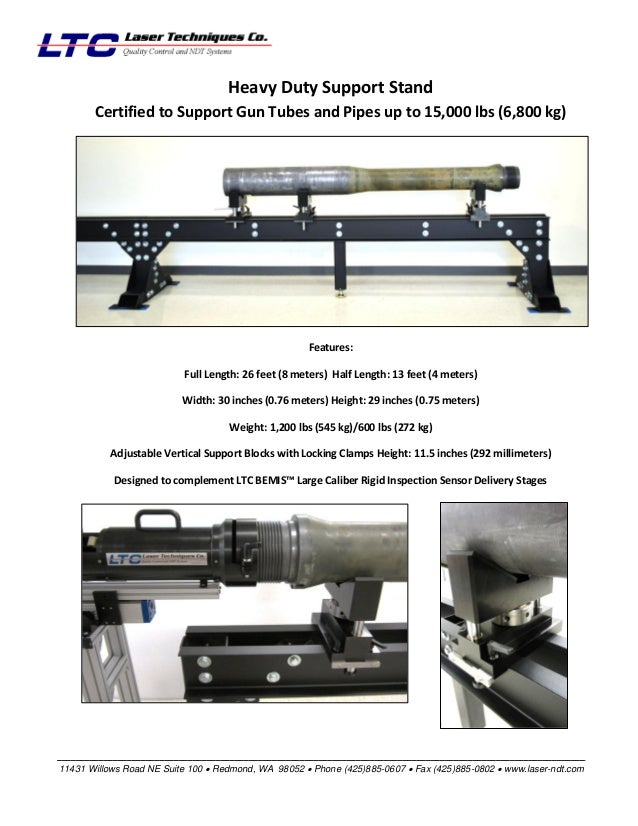 Heavy Duty Support Stand Certified to Support Gun Tubes and Pipes up to 15,000 lbs (6,800 kg)  Features: Full Length: 26 f...