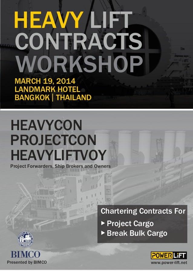 HEAVY LIFT CONTRACTS WORKSHOP MARCH 19, 2014 LANDMARK HOTEL BANGKOK THAILAND  HEAVYCON PROJECTCON HEAVYLIFTVOY  Project Fo...