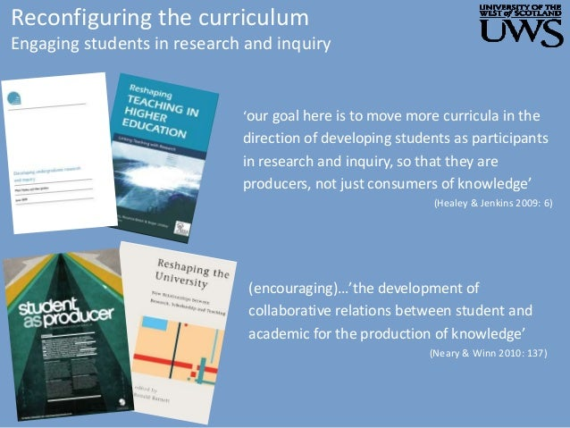 Reconfiguring the curriculum Engaging students in research and inquiry 'our goal here is to move more curricula in the dir...