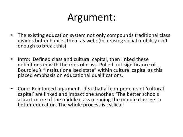 hebe education cultural capital essay plan  2 argument • the existing education system