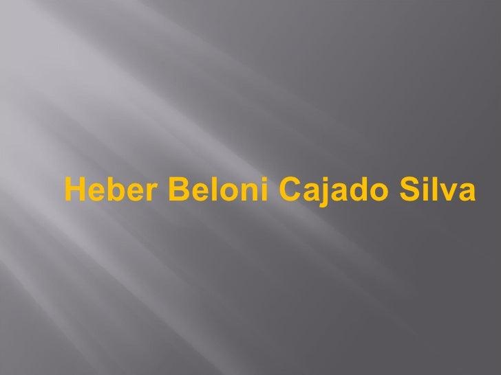 Heber Beloni Cajado Silva