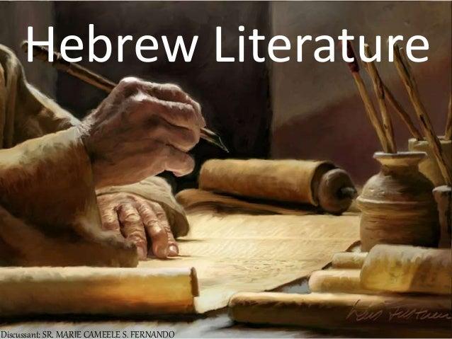 Hebrew Literature Discussant: SR. MARIE CAMEELE S. FERNANDO
