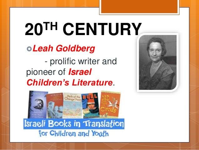 20TH CENTURY Leah Goldberg - prolific writer and pioneer of Israel Children's Literature.