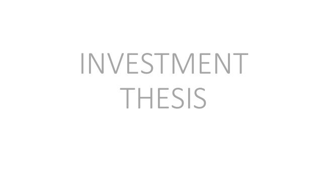 venture capital investment thesis There are many good examples of early-stage vc investment thesis there is no  one place you can find them all, however, you can find a lot just by visiting vc.