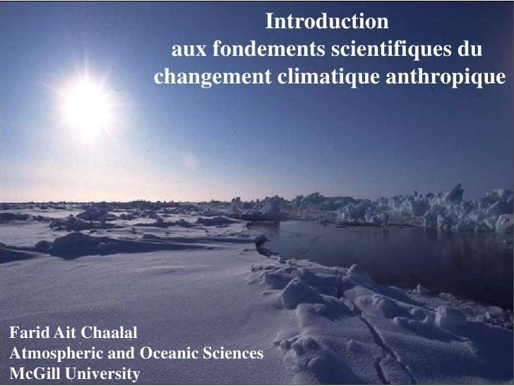 Introduction                    aux fondements scientifiques du                  changement climatique anthropiqueFarid Ai...