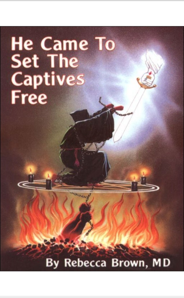 He Came To Set The Captive Free - Rebecca Brown