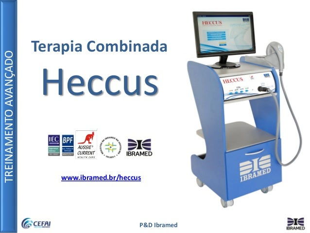 TREINAMENTOAVANÇADO P&D Ibramed Terapia Combinada Heccus www.ibramed.br/heccus