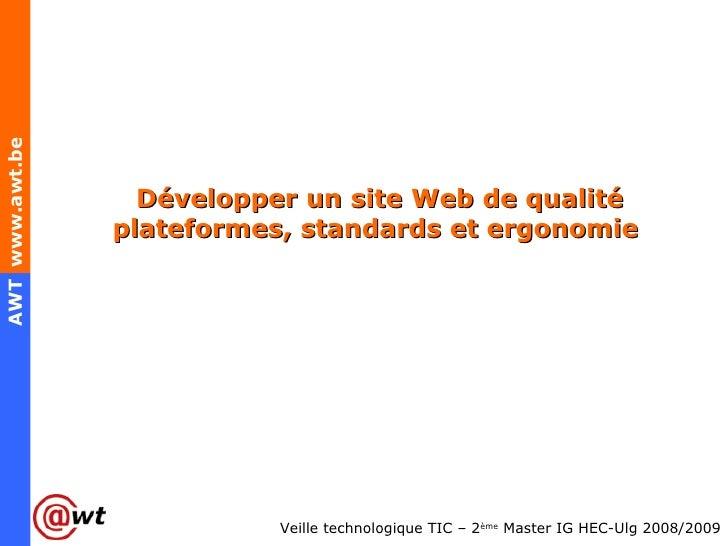 Développer un site Web de qualité plateformes, standards et ergonomie