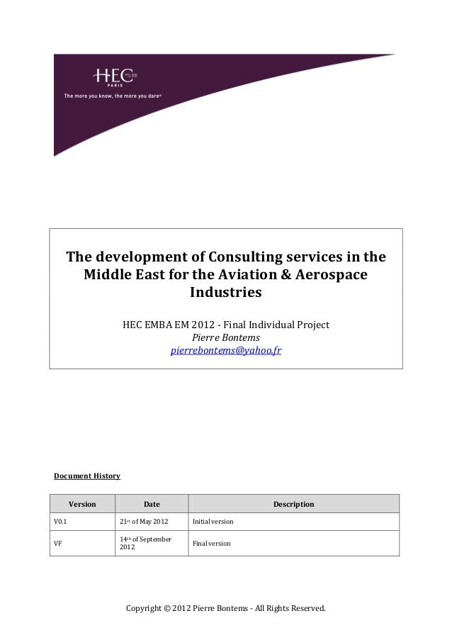 The development of Consulting services in the       Middle East for the Aviation & Aerospace                      Industri...