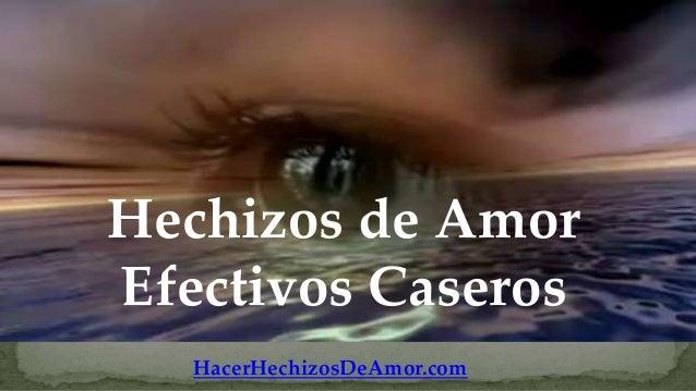 Hechizos de AmorEfectivos Caseros   HacerHechizosDeAmor.com