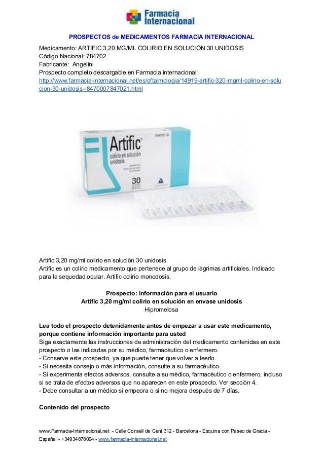 PROSPECTOSdeMEDICAMENTOSFARMACIAINTERNACIONAL Medicamento:ARTIFIC3,20MG/MLCOLIRIOENSOLUCIÓN30UNIDOSIS C...