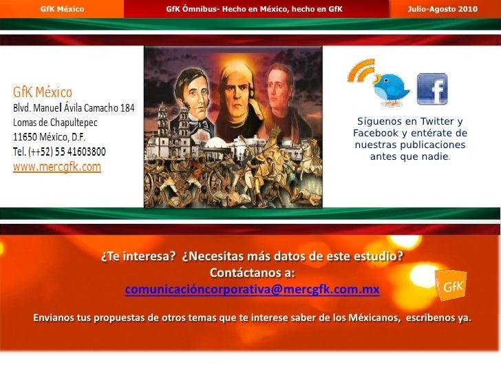 GfK México                 GfK Ómnibus- Hecho en México, hecho en GfK                                     Julio-Agosto 201...
