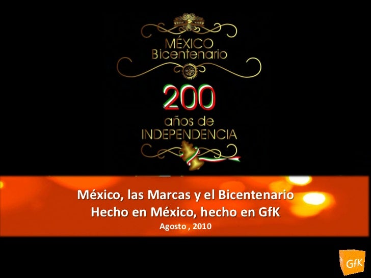 GfK México          GfK Ómnibus- Hecho en México, hecho en GfK                           Julio-Agosto 2010                ...