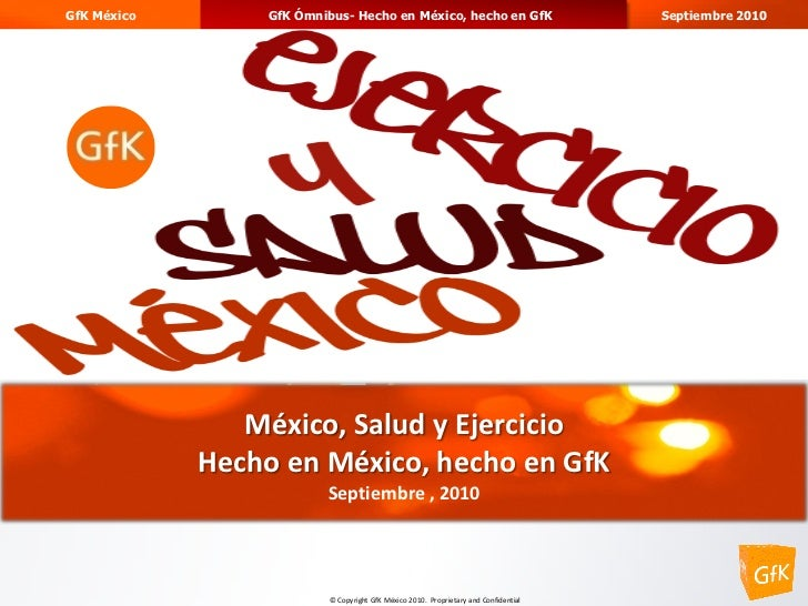 GfK México       GfK Ómnibus- Hecho en México, hecho en GfK                           Septiembre 2010                     ...