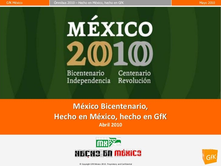 GfK MéxicoGfK México   Ómnibus 2010 – Hecho en México, hecho en GfK             Ómnibus 2010 – Hecho en México, hecho en G...