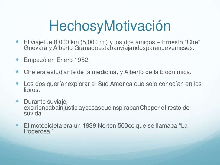"""HechosyMotivación El viajefue 8,000 km (5,000 mi) y los dos amigos – Ernesto """"Che""""   Guevara y Alberto Granadoestabanviaj..."""