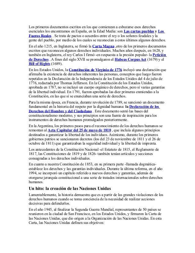 Los primeros documentos escritos en los que comienzan a esbozarse esos derechos esenciales los encontramos en España, en l...
