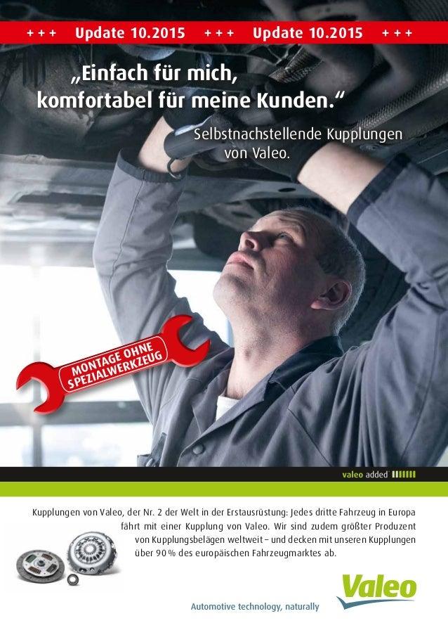 Kupplungen von Valeo, der Nr. 2 der Welt in der Erstausrüstung: Jedes dritte Fahrzeug in Europa fährt mit einer Kupplung v...