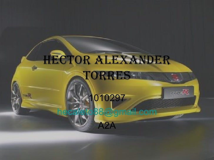 Hector alexander torres 1010297 [email_address] A2A