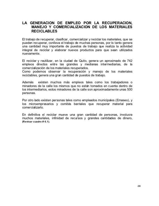 LA GENERACION DE EMPLEO POR LA RECUPERACION,    MANEJO Y COMERCIALIZACION DE LOS MATERIALES    RECICLABLESEl trabajo de re...