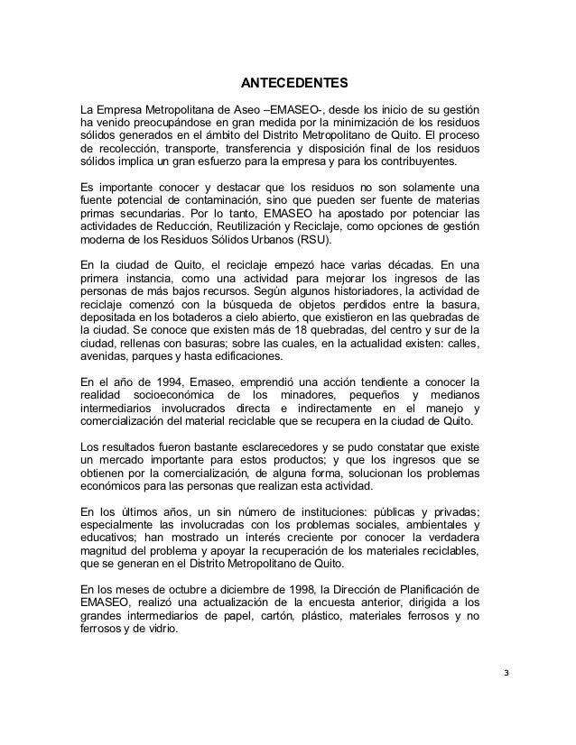 ANTECEDENTESLa Empresa Metropolitana de Aseo –EMASEO-, desde los inicio de su gestiónha venido preocupándose en gran medid...