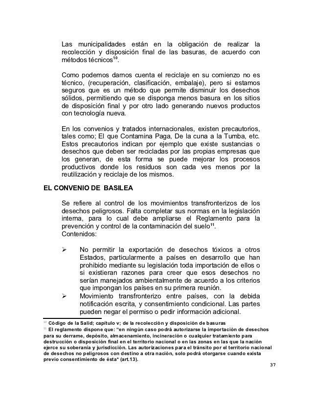 Las municipalidades están en la obligación de realizar la       recolección y disposición final de las basuras, de acuerdo...