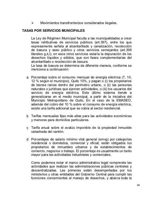      Movimientos transfronterizos considerados ilegales.TASAS POR SERVICIOS MUNICIPALES     La Ley de Régimen Municipal f...