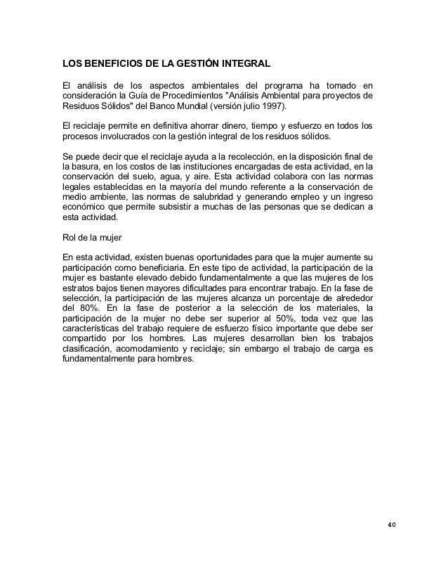 LOS BENEFICIOS DE LA GESTIÓN INTEGRALEl análisis de los aspectos ambientales del programa ha tomado enconsideración la Guí...