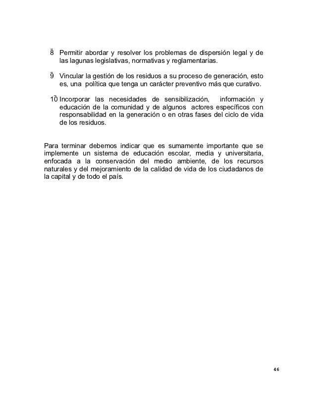 8 Permitir abordar y resolver los problemas de dispersión legal y de     las lagunas legislativas, normativas y reglament...
