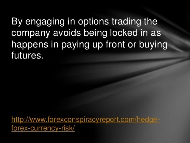 Hedging techniques in forex ppt