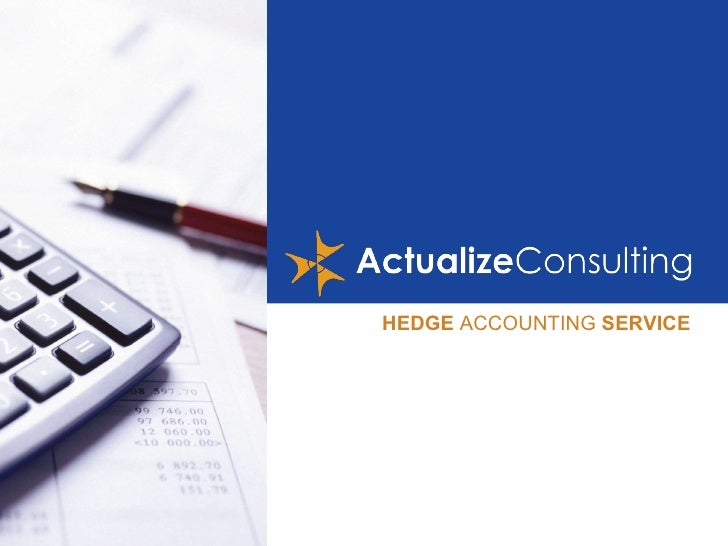 HEDGE  ACCOUNTING  SERVICE