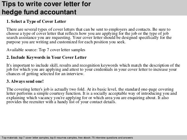Delightful ... 3. Tips To Write Cover Letter For Hedge Fund Accountant 1. Select A ...