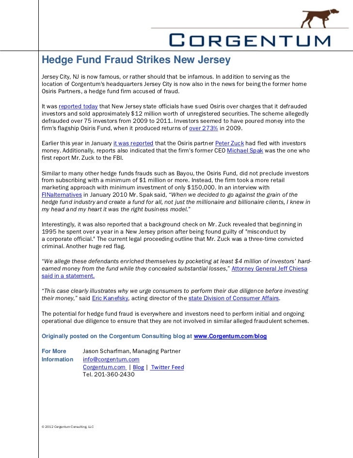 Hedge Fund Fraud Strikes New JerseyJersey City, NJ is now famous, or rather should that be infamous. In addition to servin...