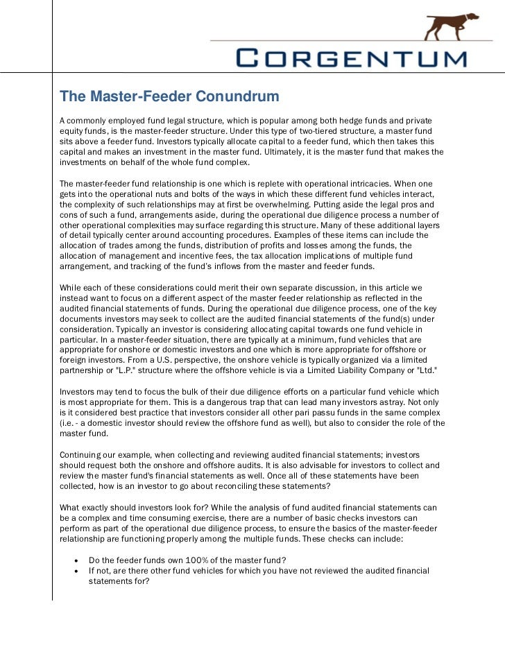 The Master-Feeder ConundrumA commonly employed fund legal structure, which is popular among both hedge funds and privateeq...