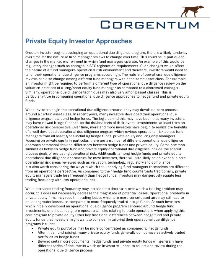 Private Equity Investor ApproachesOnce an investor begins developing an operational due diligence program, there is a like...