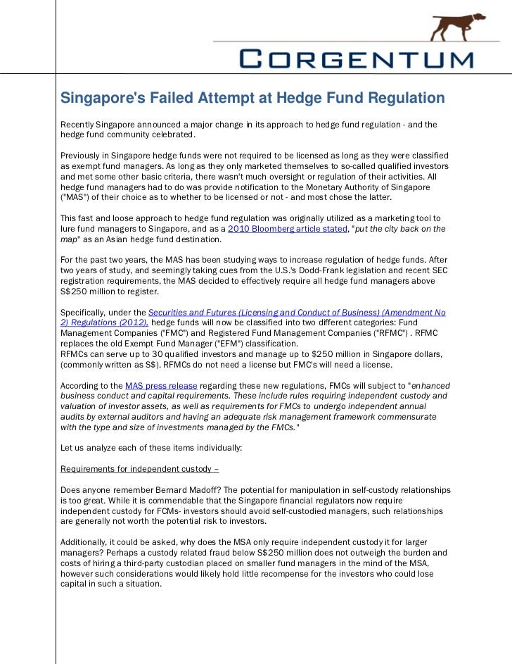 Singapores Failed Attempt at Hedge Fund RegulationRecently Singapore announced a major change in its approach to hedge fun...