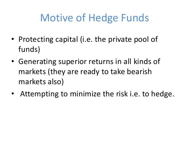 Hedge funds (The Indian Context and the Regulatory Framework)