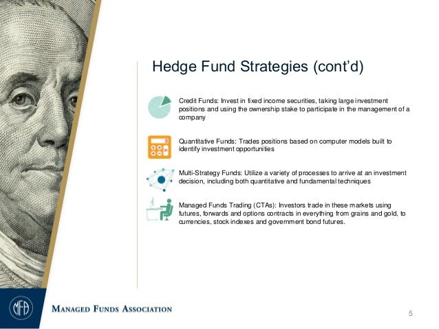 hedge fund strategies Hedge fund strategies: a different source of return high selectivity is key to capturing diversification benefits investors learned quite a few lessons during the global financial crisis.