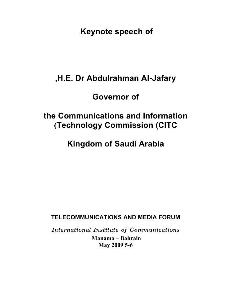 Keynote speech of       ,H.E. Dr Abdulrahman Al-Jafary                Governor of  the Communications and Information    (...