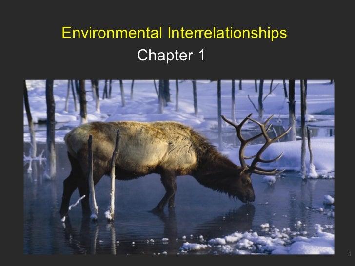 Environmental Interrelationships Chapter 1