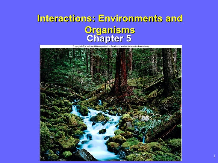 Interactions: Environments and Organisms Chapter 5