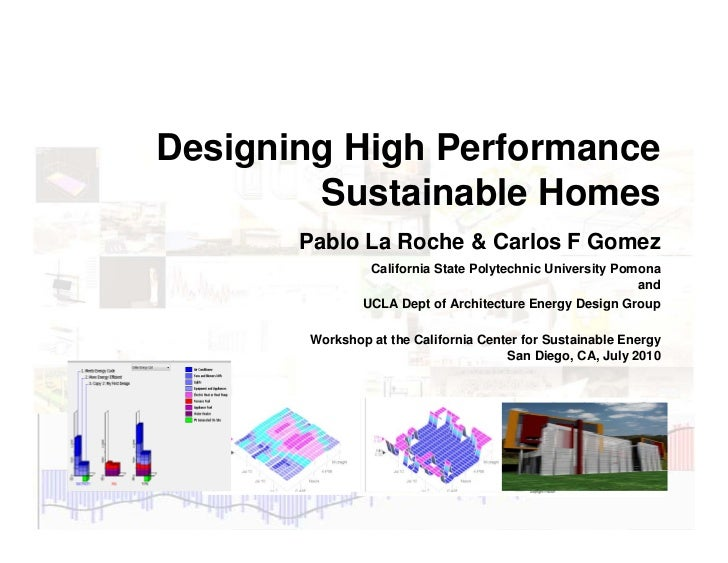 Designing High Performance             Sustainable Homes                               Pablo La Roche & Carlos F Gomez    ...