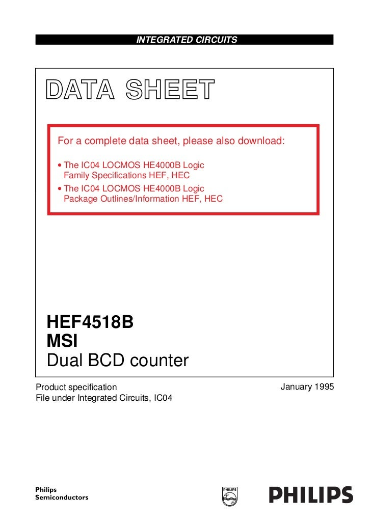 INTEGRATED CIRCUITS  DATA SHEET     For a complete data sheet, please also download:     • The IC04 LOCMOS HE4000B Logic  ...